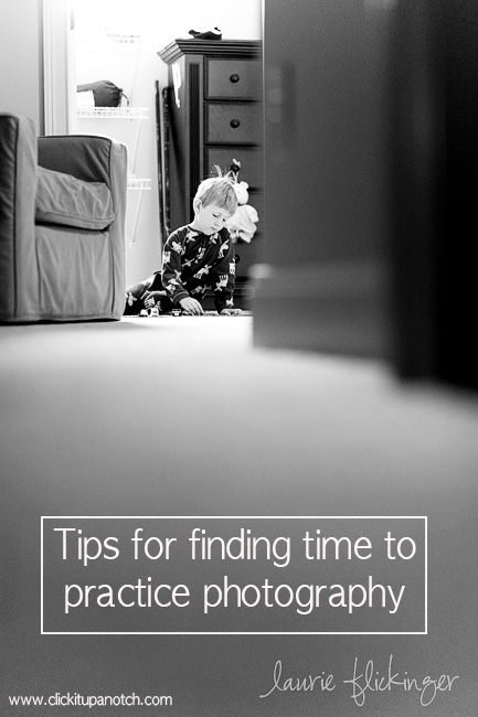 Tips for finding time to practice photography