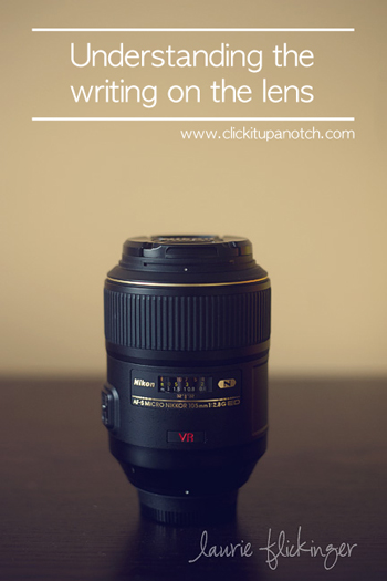 Understanding the writing on the lens via Click it Up a Notch