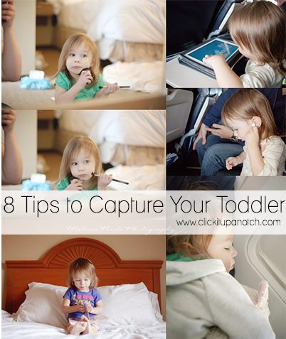8 Tips to Capture Your Toddler