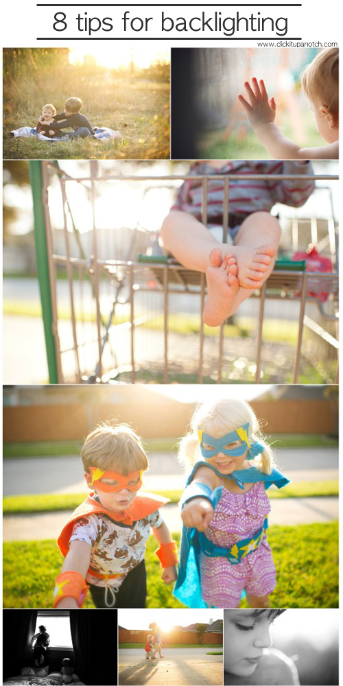 8 tips for backlighting via Click it Up a Notch