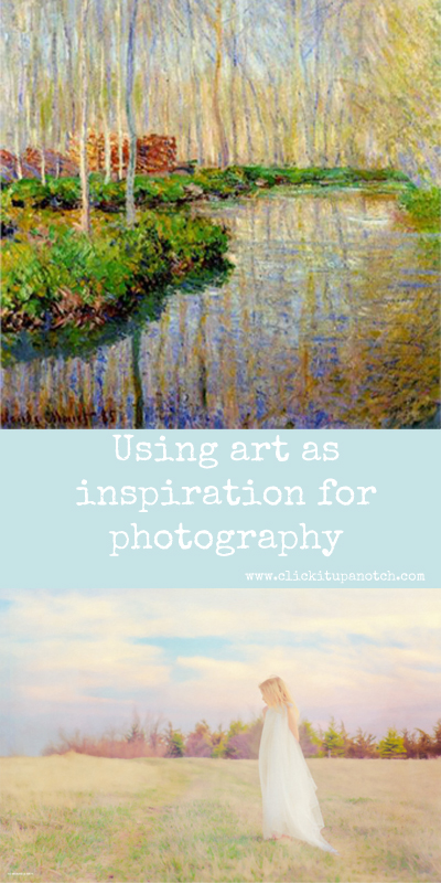 Art as inspiration for photography via Click it Up a Notch