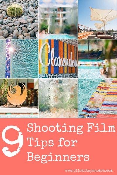 Shooting film tips for beginners by Jo Clark via Click it Up a Notch