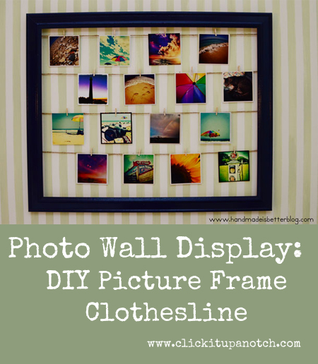 Photo Wall Display - DIY Picture Frame Clothesline