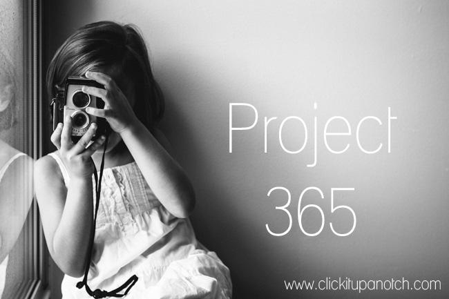 project 365 click it up a notch