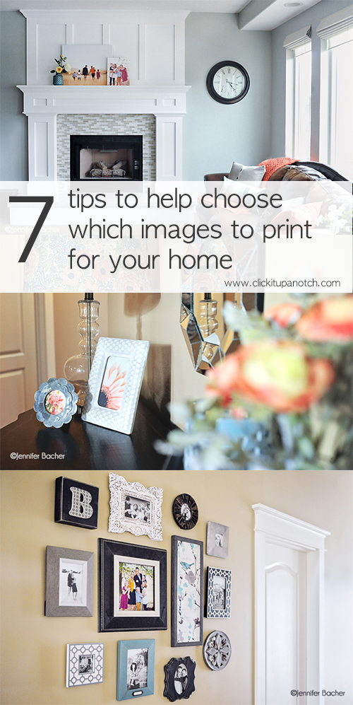 7 tips to help choose which images to print for your home