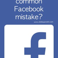 Are you making this common Facebook mistake via Click it Up a Notch
