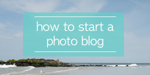 how to start a photo blog