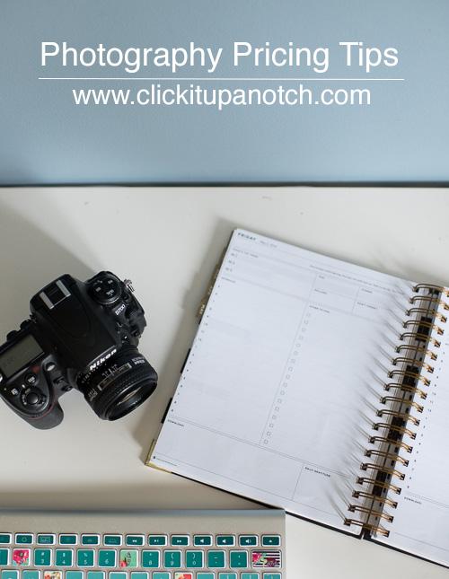 Photography pricing tips by Jenni Maroney via Click it Up a Notch