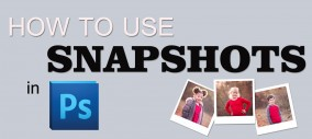 Photoshop Editing: Snapshot Feature