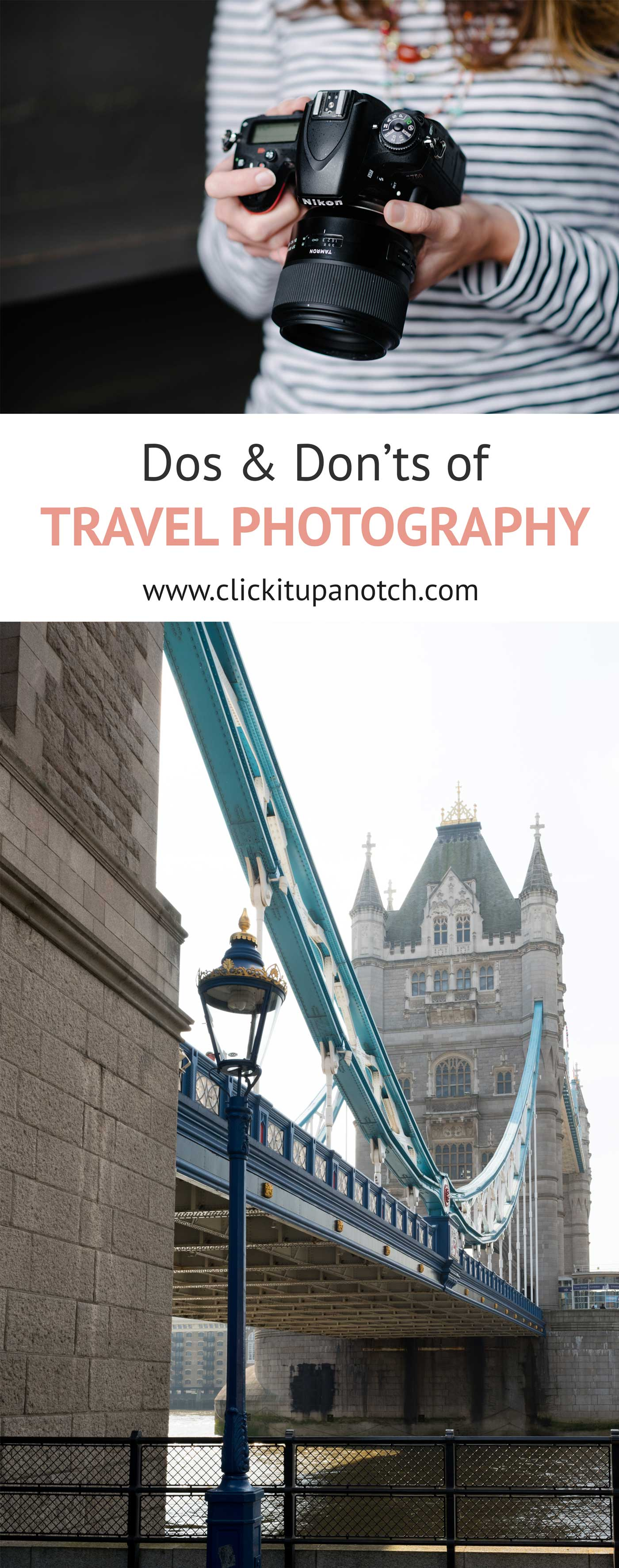 Dos and Don'ts of Travel Photography - A must read for anyone interested in taking pictures while traveling Europe