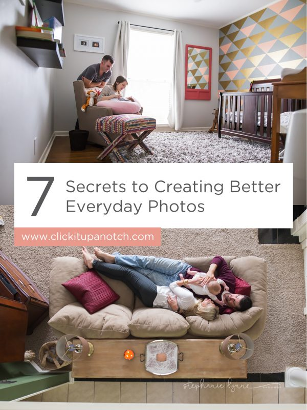 "I absolutely love how simple and attainable her tips are! Read - ""7 Secrets to Creating Better Everyday Photos"""