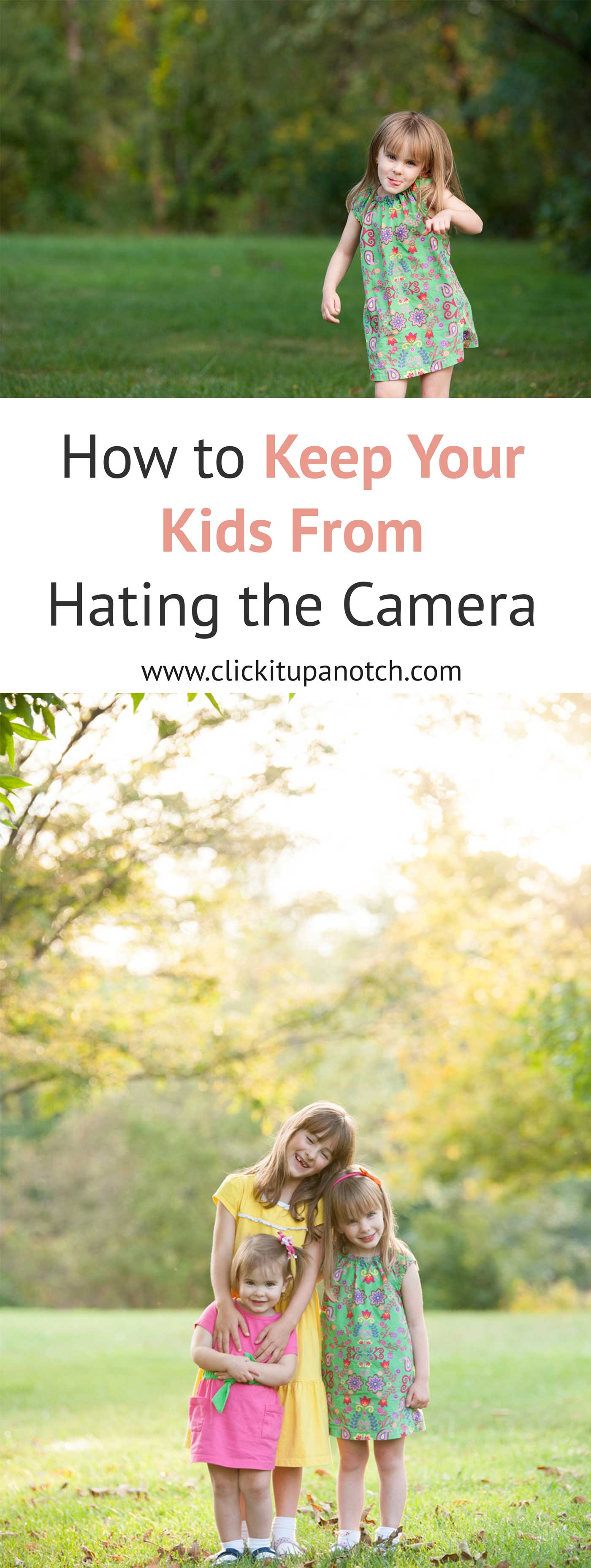 If you are dealing with your child running from the camera is a must-read! How to Keep Your Kids From Hating the Camera