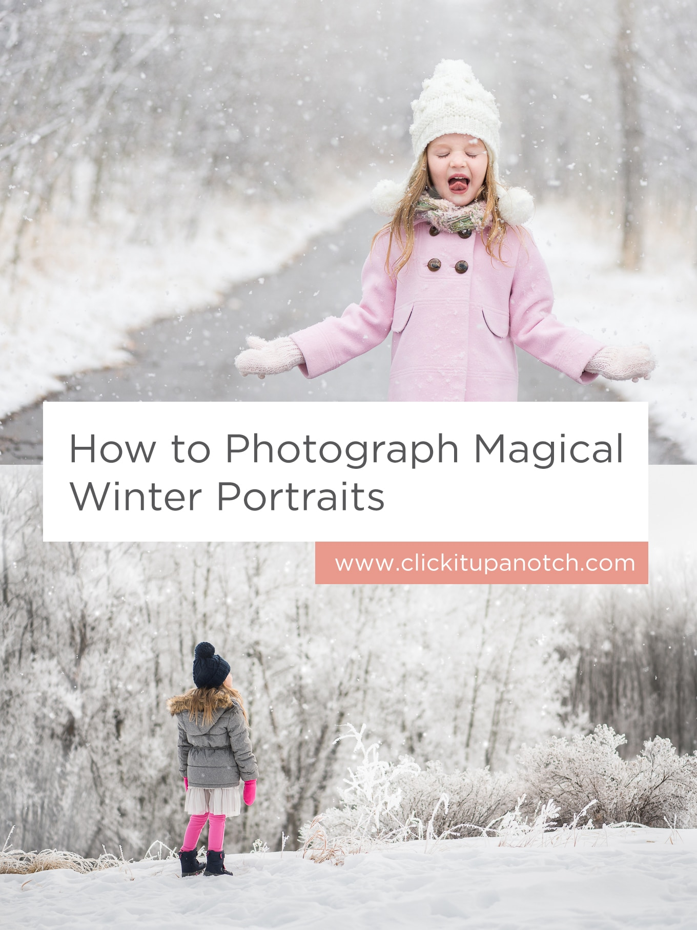 "Great tips for taking pictures in the snow! Read - ""How to  Photograph Magical Winter Portraits"""