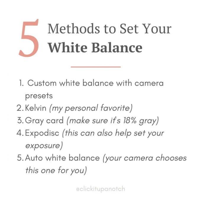5 methods to set your white balance